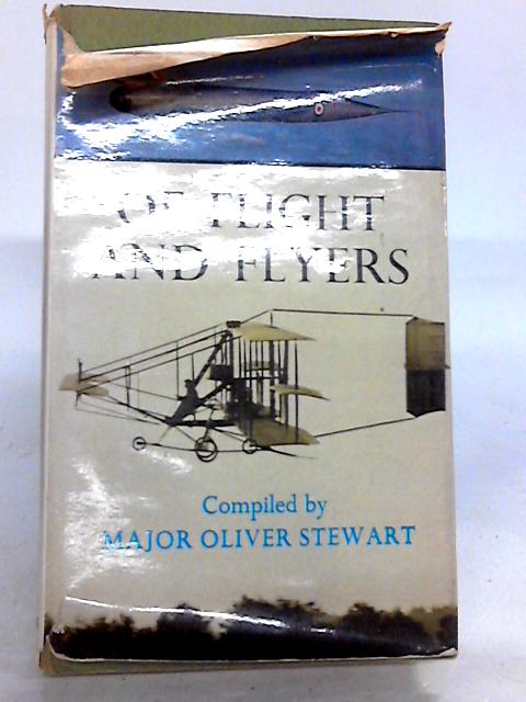 Of flight and flyers: An aerospace anthology by Stewart, Oliver