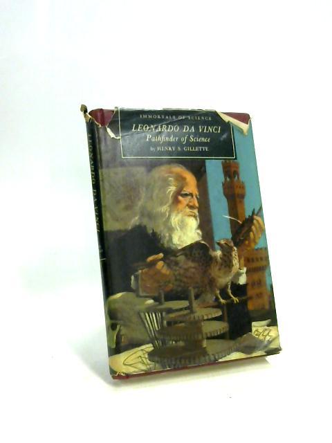 Leonardo Da Vinci by Henry Sampson Gillette