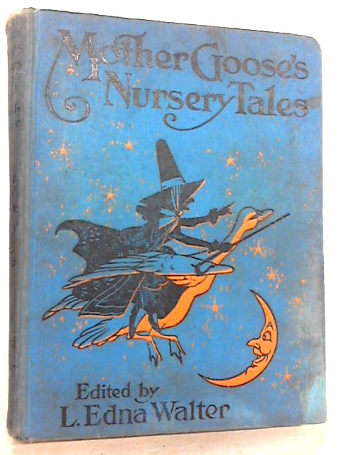 MOTHER GOOSE'S NURSERY TALES by Unknown