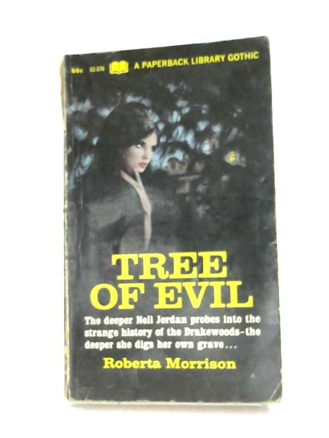 Tree of Evil by Roberta Morrison