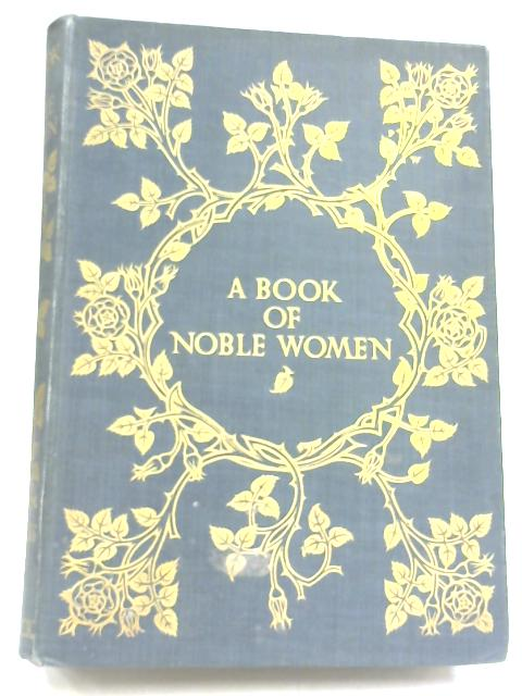 A Book of Noble Women by C. C. Cairns