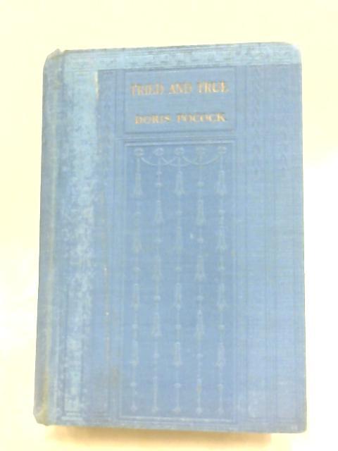 Tried and True by Doris A. Pocock