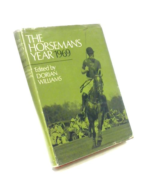 Horseman's Year: 1969 by Dorian Williams