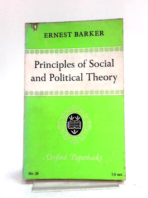 Principles of Social and Political Theory by Ernest Barker