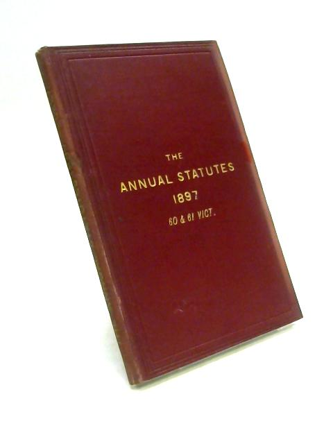 Statutes of Practical Utility 1897 by J.M. Lely