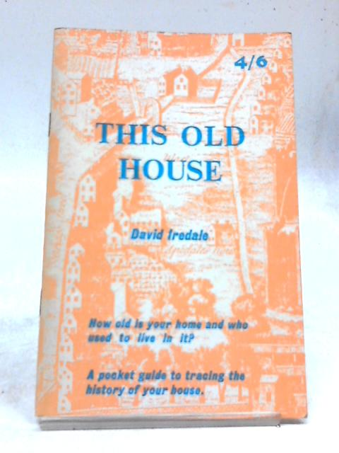 This Old House By David Iredale