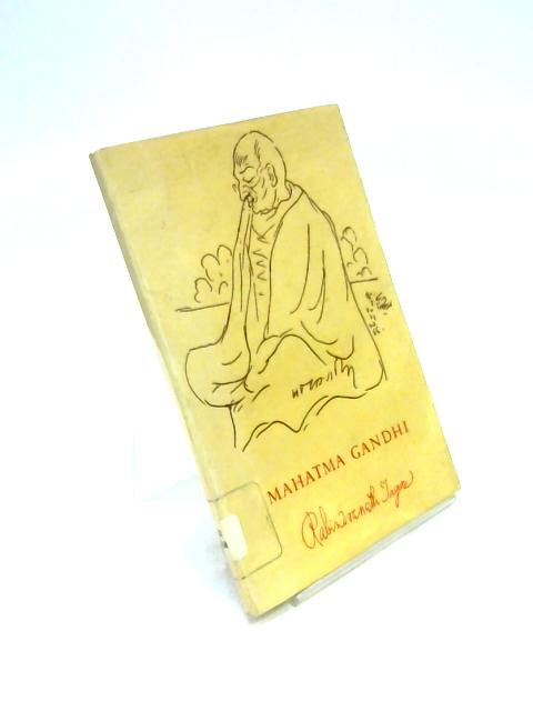 Mahatma Gandhi By Rabibdranath Tagore