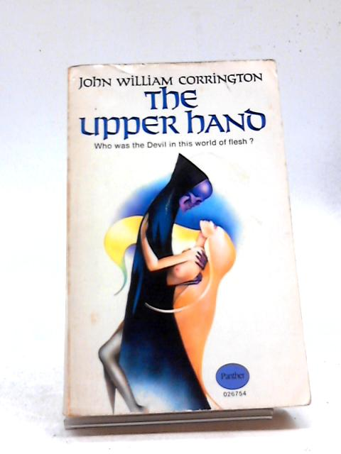 The Upper Hand by John William Corrington