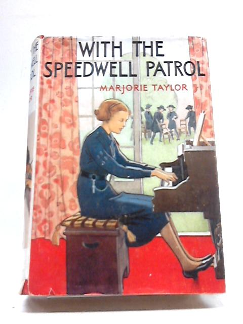 With the Speedwell Patrol By Marjorie Taylor