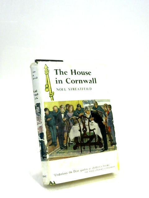 The House in Cornwall by Noel Streatfeild
