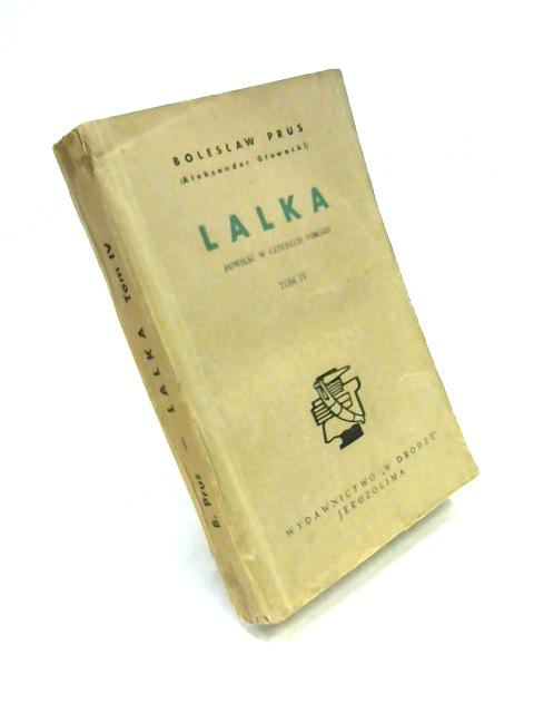 Lalka Tome IV by Boleslaw Prus