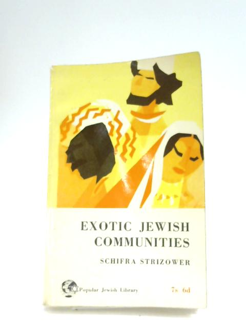 Exotic Jewish Communities by S. Strizower
