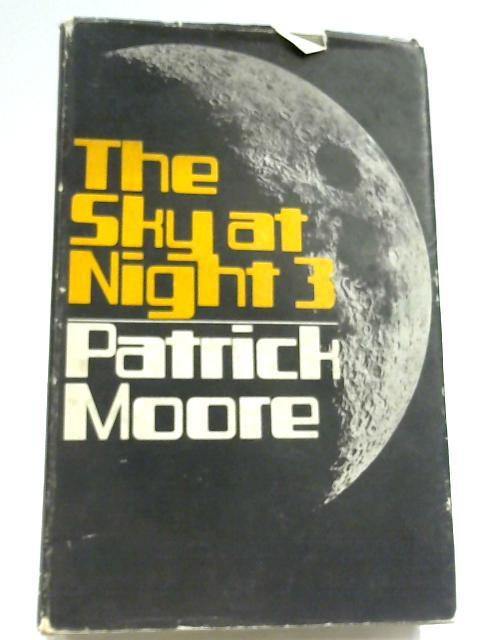 The Sky at Night 3 by Patrick Moore