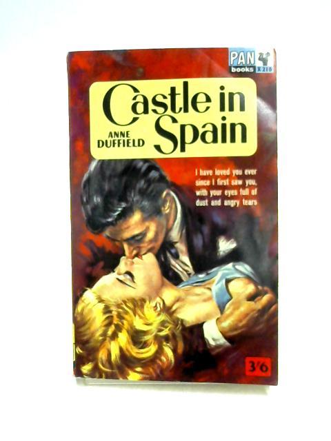 Castle in Spain by Anne Duffield