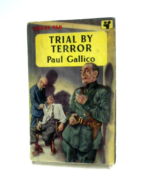 Trial By Terror by Paul Gallico