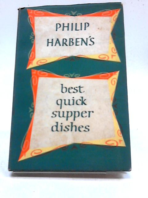 Best Quick Supper Dishes by Philip Harben