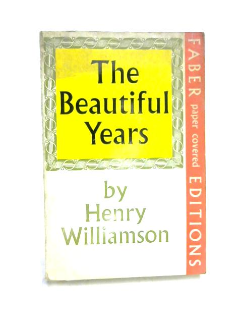 Beautiful Years by Henry Williamson