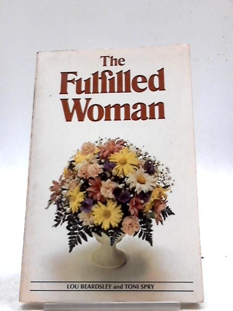The fulfilled woman By Lou Beardsley