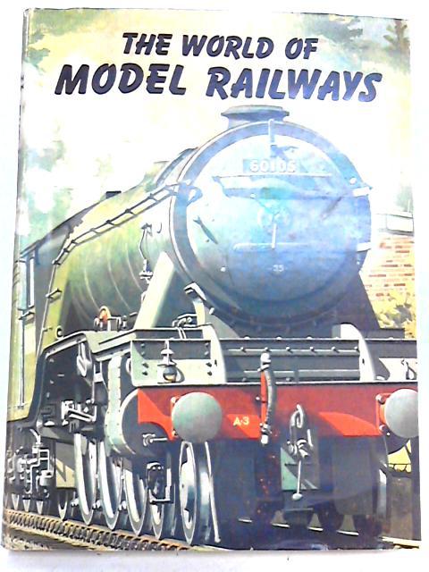 World of Model Railways by Martin,joseph