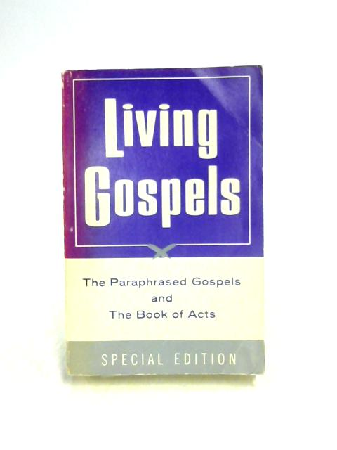 Living Gospels By Kenneth N. Taylor