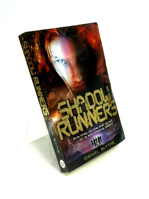 Shadow Runners by Daniel Blythe