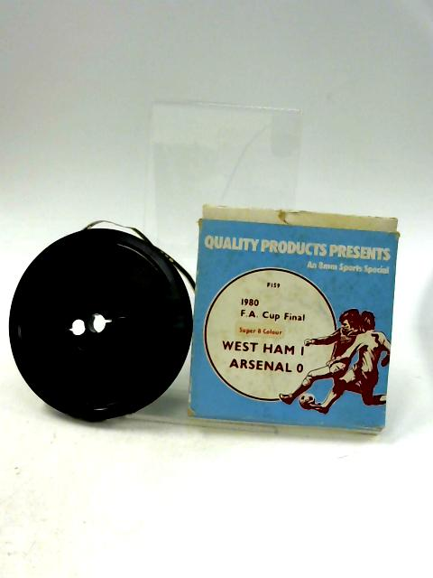 An 8mm Sports Special (Super 8 Colour) 1980 F A Cup Final between West Ham verses Arsenal (untested) by Quality Products Presents