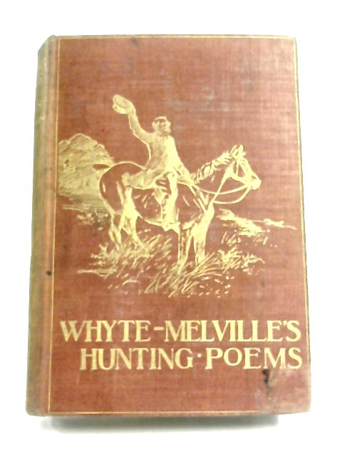 Hunting Poems By G. J. Whyte-Melville