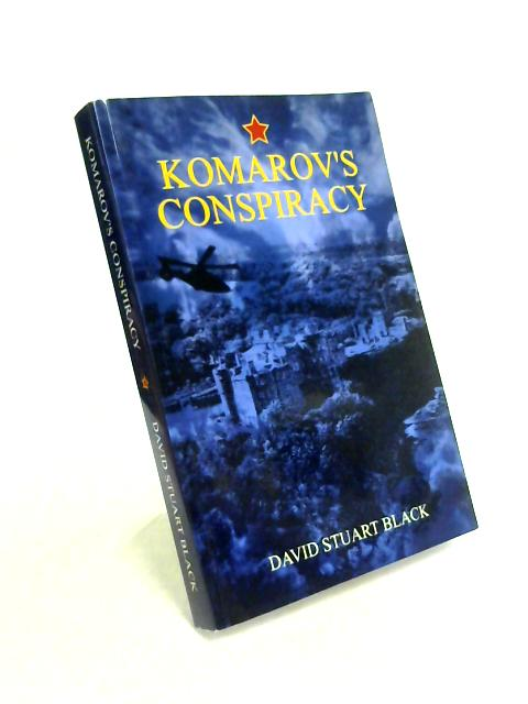 Komarov's Conspiracy By David Stuart Black