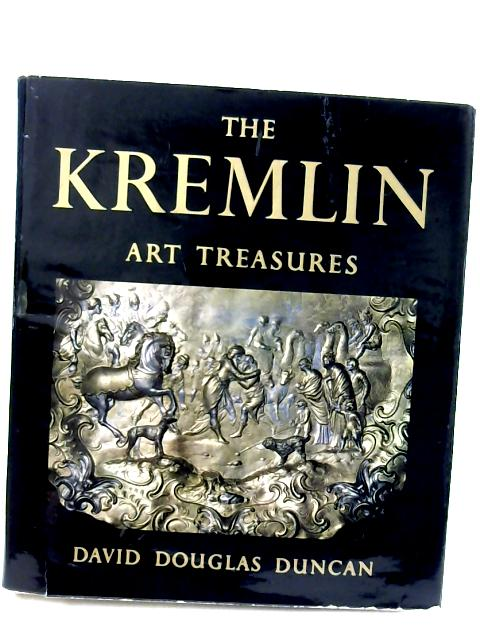 The Kremlin Art Treasures by Duncan, David Douglas