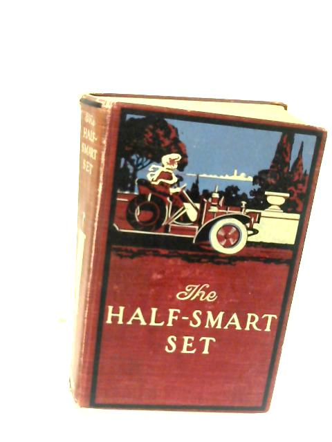 The Half-Smart Set, a novel by Unknown
