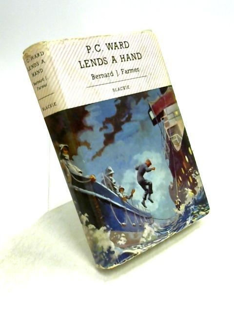 P.C. Ward Lends a Hand by Bernard J. Farmer