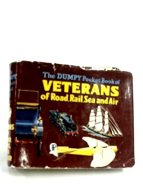 The Dumpy Pocket Book of Veterans of Road, Rail, Sea and Air By Henry Sampson