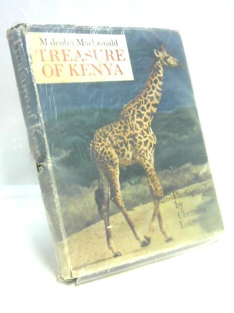 Treasure of Kenya By Malcolm MacDonald