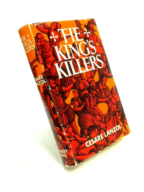 The King's Killers By Cesare Lanzol