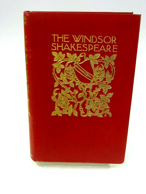 The Windsor Shakespeare - vol 16 : Antony and Cleopatra, Troilus & Cressida By Hudson, Henry N [ed]