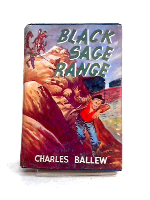 Black Sage Range By Charles Ballew
