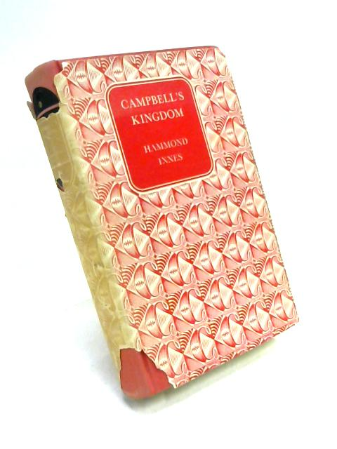 Cambell's Kingdom By Hammond Innes
