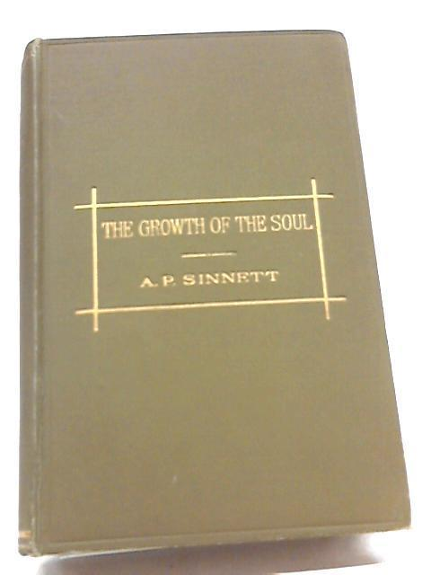 The Growth of The Soul By A. P Sinnett