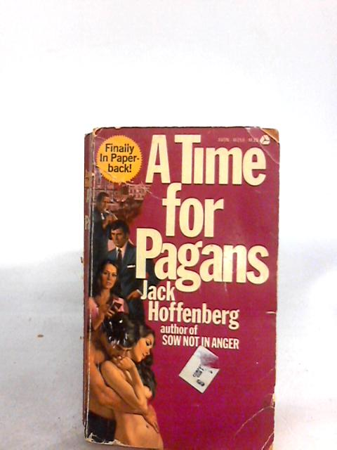 A time for Pagans By Unknown