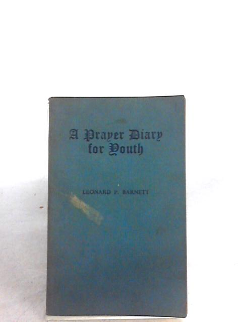 A Prayer Diary for Youth By L. P. Barnett