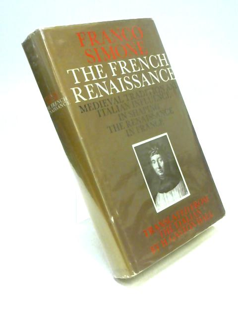The French Renaissance By Franco Simone