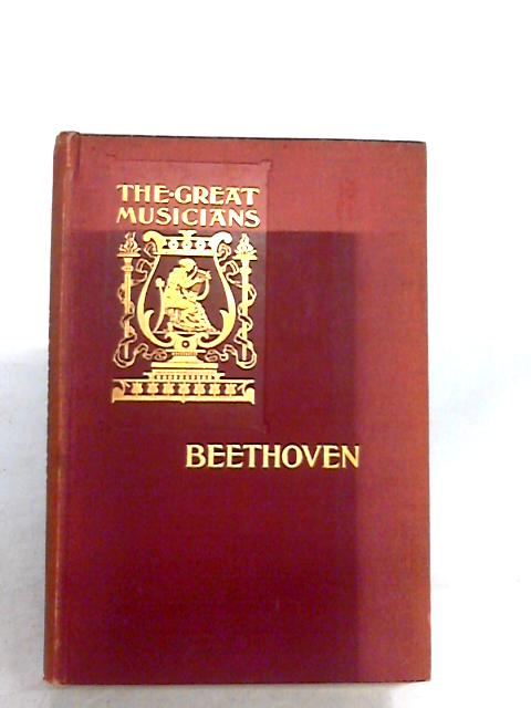 Beethoven (The Great musicians) By Rudall, H. A