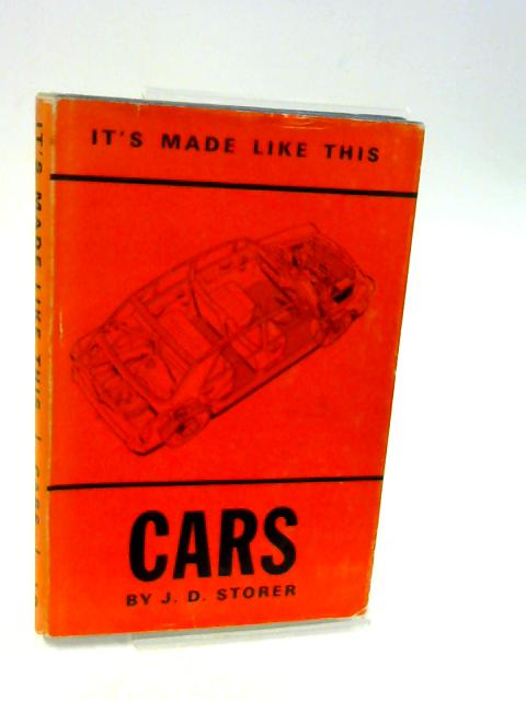 It's Made Like This Cars By J.D. Storer