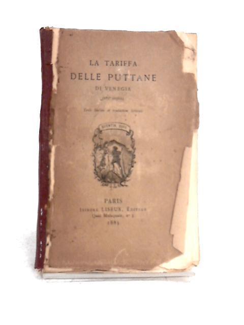 La Tariffa Delle Puttane Di Venegia by Anon