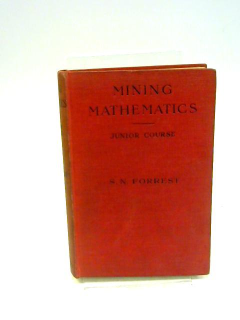 Mining Mathematics By Forrest