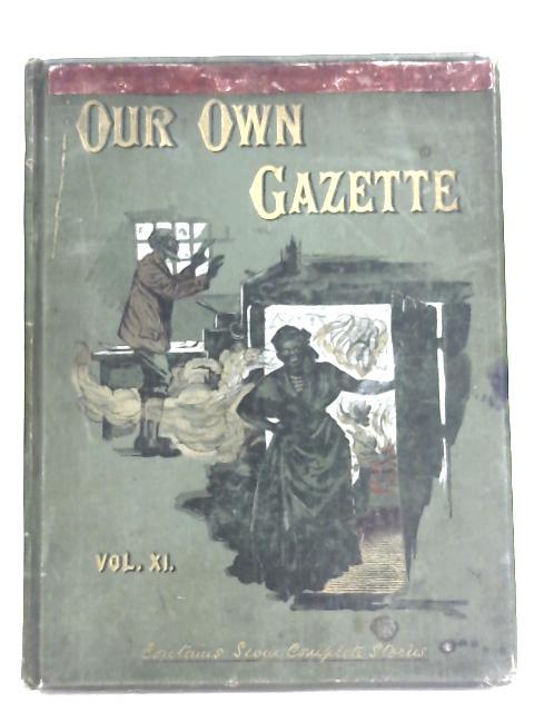 Our Own Gazette: Vol. XI By Our Own Gazette