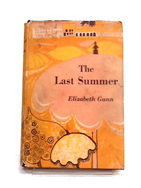 The Last Summer By Elizabeth Gunn
