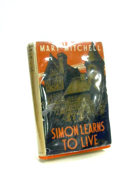 Simon learns to live By Mary Mitchell