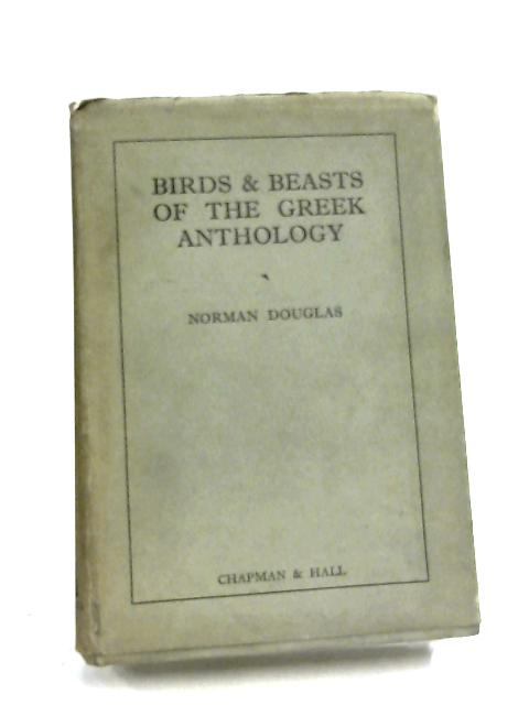 Birds and Beasts of the Greek Mythology by Normal Douglas