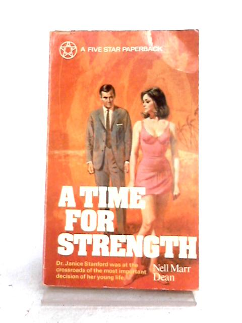 A Time for Strength By N.M. Dean